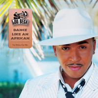 Lou Bega - Dance Like An African (The Worldcup Football Song)