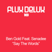 Ben Gold - Say The Words
