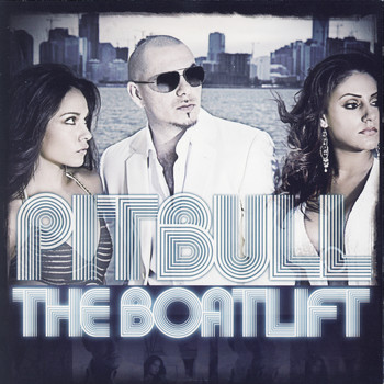 Pitbull - The Boatlift - Clean