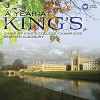 Choir of King's College, Cambridge/Stephen Cleobury - A Year at King's