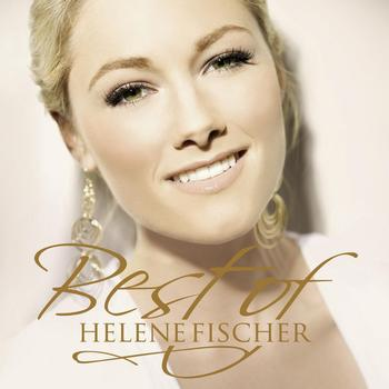 Helene Fischer - Best Of