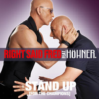 Right Said Fred feat. Höhner - Stand Up (For The Champions) 2010