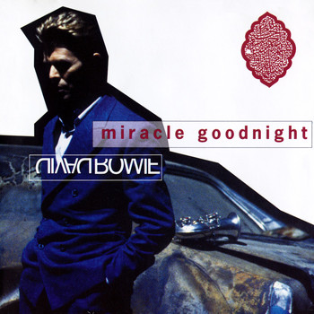 David Bowie - Miracle Goodnight