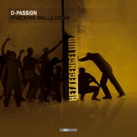 D-passion - Knocking Walls Down