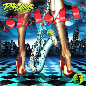 Drop The Lime - Sex Sax