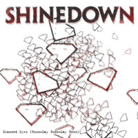 Shinedown - Diamond Eyes [Boom-Lay Boom-Lay Boom]