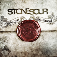 Stone Sour - Mission Statement