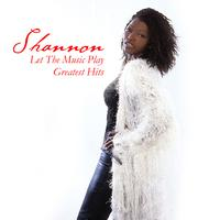 Shannon - Let The Music Play - Greatest Hits