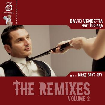 David Vendetta - Make Boys Cry (The Remixes, Vol. 2)
