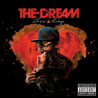 The-Dream - Love King (Explicit)