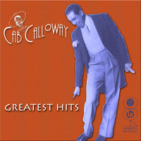Cab Calloway - Greatest Hits