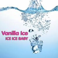 Vanilla Ice - Ice Ice Baby (Re-Recorded Version)