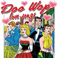 Various Artists - Doo Wop Love Songs (Re-Recorded Versions)