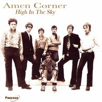 Amen Corner - High In The Sky