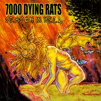 7000 Dying Rats - Season In Hell