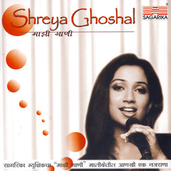 Shreya Ghoshal - Mazhi Gaani - Shreya Ghoshal