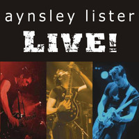 Aynsley Lister - Live!