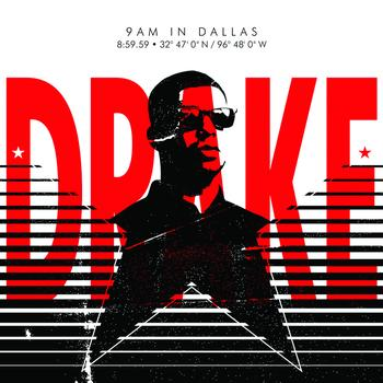 Drake - 9AM In Dallas