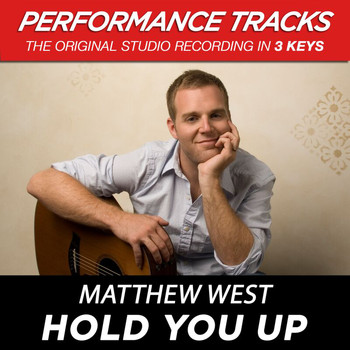 Matthew West - Hold You Up (Performance Tracks) - EP
