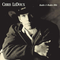 Chris LeDoux - Radio & Rodeo Hits