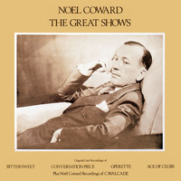 Noel Coward - The Great Shows