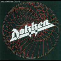 Dokken - Breaking The Chains