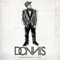 Donnis - Fashionably Late