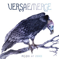 VersaEmerge - Fixed At Zero