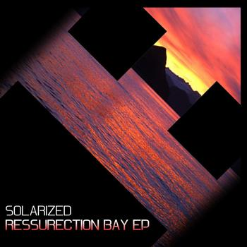 Solarized - Ressurection Bay EP