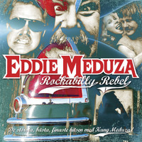 Eddie Meduza - Rockabilly Rebel (Explicit)