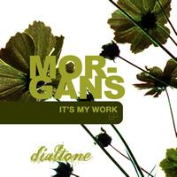 Morgans - It's My Work EP