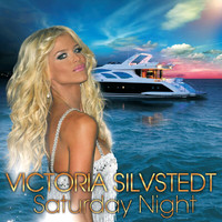 Victoria Silvstedt - Saturday Night - Radio Edit