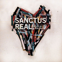 Sanctus Real - Pieces Of A Real Heart (Deluxe Edition)