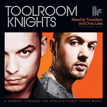 Various Artists - Toolroom Knights Mixed By Tocadisco & Chris Lake