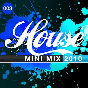 Various Artists - House Mini Mix 003 - 2010
