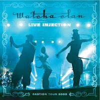 Watcha Clan - Live Injection