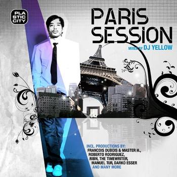 Various Artists - Paris Session, Mixed by DJ Yellow