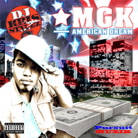 MGK - American Dream (Explicit)