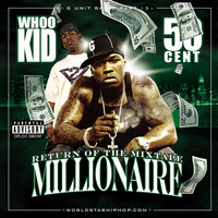 50 Cent, DJ Whoo Kid - G-Unit Radio 13: Return Of The Mixtape Millionaire