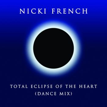Nicki French - Total Eclipse of the Heart (Dance Mix) - Single