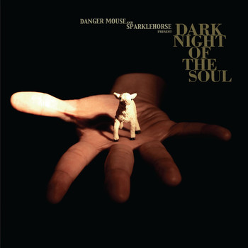 Danger Mouse & Sparklehorse - Dark Night of The Soul (Explicit)