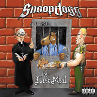 Snoop Dogg - Tha Last Meal (Explicit)