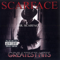 Scarface - Greatest Hits (Explicit)