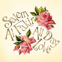 Salem Al Fakir - All Day Love