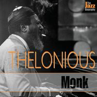 Thelonious Monk - The Jazz Biography