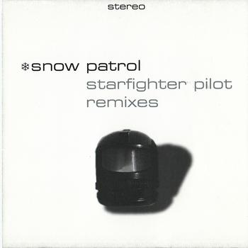 Snow Patrol - Starfighter Pilot