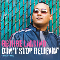 George Lamond - Don't Stop Believin'