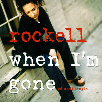 Rockell - When I'm Gone