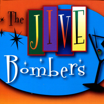 The Jive Bombers - JUMP! With the Jive Bombers