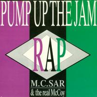 MC Sar & The Real McCoy - Pump Up The Jam Rap